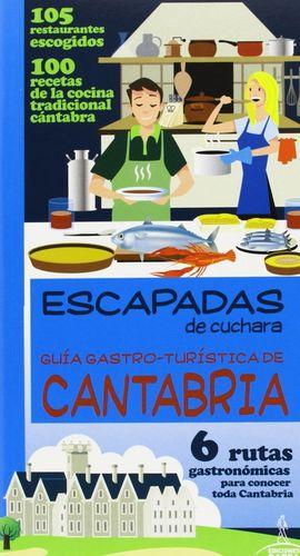 ESCAPADAS DE CUCHARA CANTABRIA *