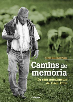 CAMINS DE MEMÒRIA *