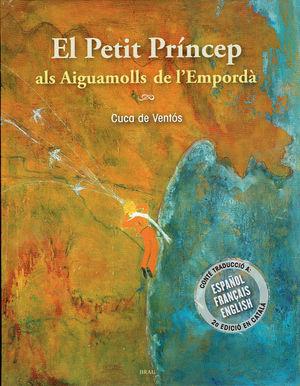 EL PETIT PRÍNCEP ALS AIGUAMOLLS DE L'EMPORDÀ