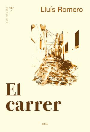 EL CARRER *