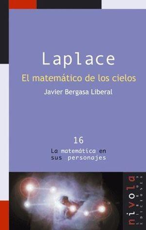LAPLACE. EL MATEMÁTICO DE LOS CIELOS *