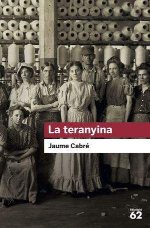 LA TERANYINA *