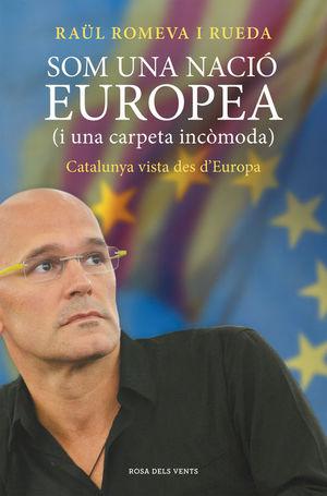 SOM UNA NACIÓ EUROPEA (I UNA CARPETA INCÒMODA) *