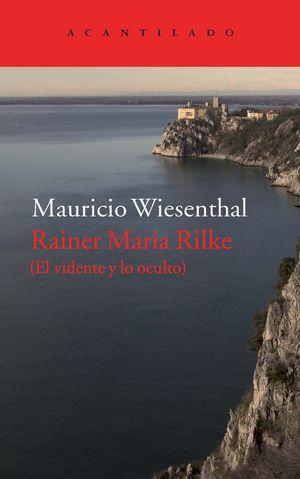 RAINER MARIA RILKE *