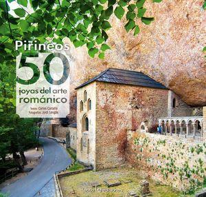 PIRINEOS: 50 JOYAS DEL ARTE ROMÁNICO *