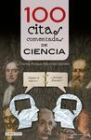 100 CITAS COMENTADAS DE CIENCIA *