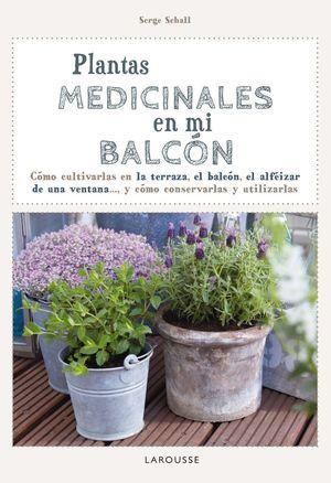 PLANTAS MEDICINALES EN MI BALCÓN *
