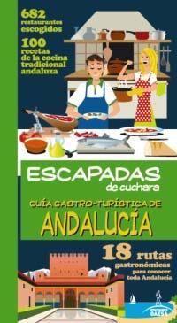 ESCAPADAS  DE CUCHARA ANDALUCIA *