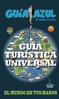 GUÍA TURÍSTICA UNIVERSAL GUIA AZUL