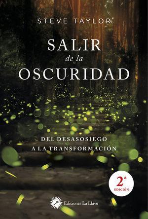 SALIR DE LA OSCURIDAD *