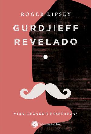 GURDJIEFF REVELADO *