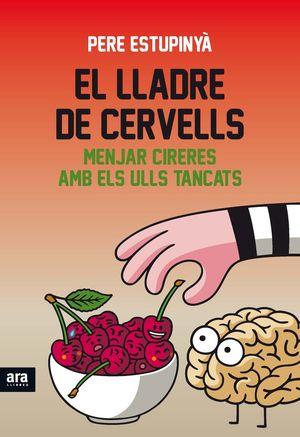 EL LLADRE DE CERVELLS *