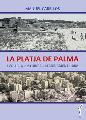 LA PLATJA DE PALMA *