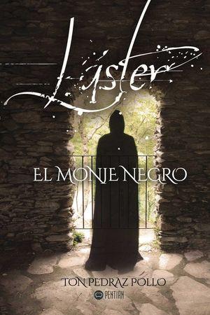 LÁSTER, EL MONJE NEGRO *