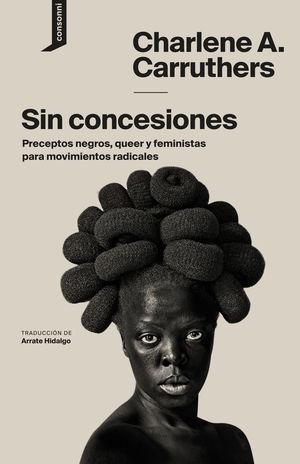 SIN CONCESIONES *