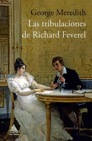 LAS TRIBULACIONES DE RICHARD FEVEREL *
