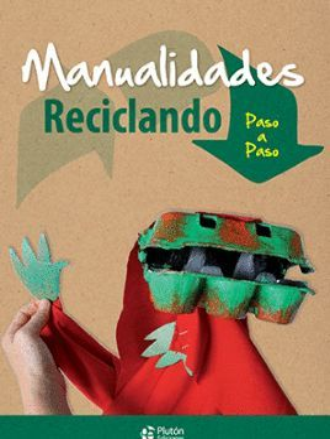 MANUALIDADES RECICLANDO *