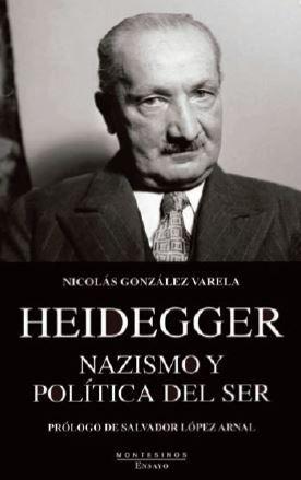 HEIDEGGER. NAZISMO Y POLÍTICA DEL SER *