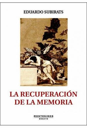 LA RECUPERACIÓN DE LA MEMORIA *