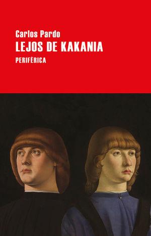 LEJOS DE KAKANIA *