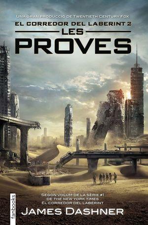 LES PROVES. EL CORREDOR DEL LABERINT 2