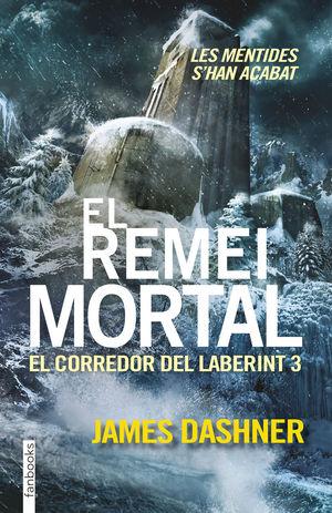 EL REMEI MORTAL. EL CORREDOR DEL LABERINT 3