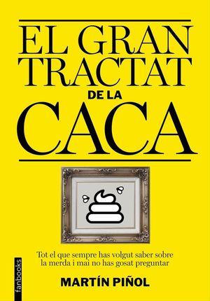 EL GRAN TRACTAT DE LA CACA *