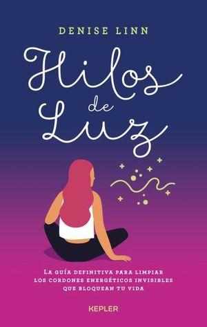 HILOS DE LUZ *