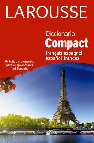DICCIONARIO COMPACT ESPAÑOL-FRANCÉS / FRANÇAIS-ESPAGNOL *