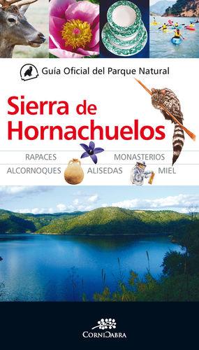 GUÍA OFICIAL DEL PARQUE NAURAL SIERRA DE HORNACHUELOS *