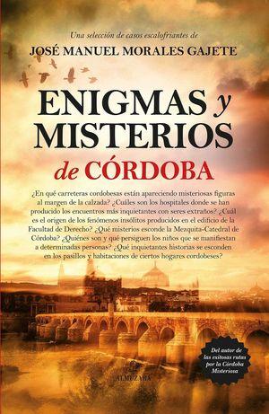 ENIGMAS Y MISTERIOS DE CÓRDOBA *