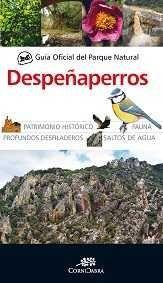 GUÍA OFICIAL DEL PARQUE NATURAL DE DESPEÑAPERROS *