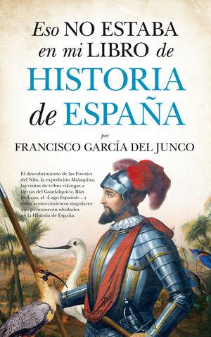 ESO NO ESTABA EN MI LIBRO DE HISTORIA DE ESPAÑA *