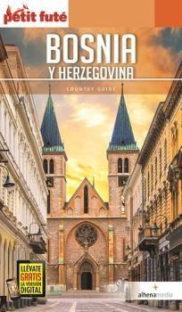 BOSNIA Y HERZEGOVINA (PETIT FUTÉ) *