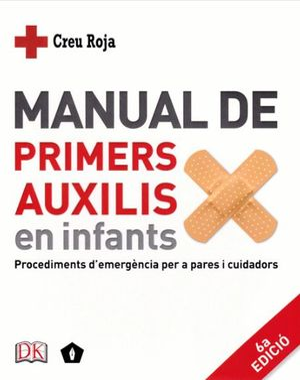MANUAL DE PRIMERS AUXILIS EN INFANTS *