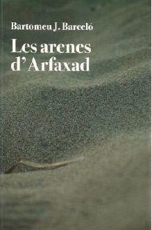 LES ARENES D'ARFAXAD *