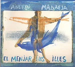 EL MENJAR I LES ILLES *