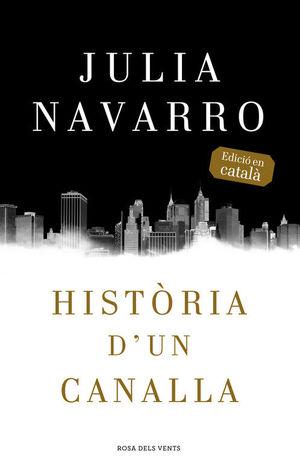 HISTÒRIA D'UN CANALLA *