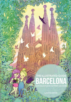 THE ILLUSTRATED GUIDE BARCELONA *