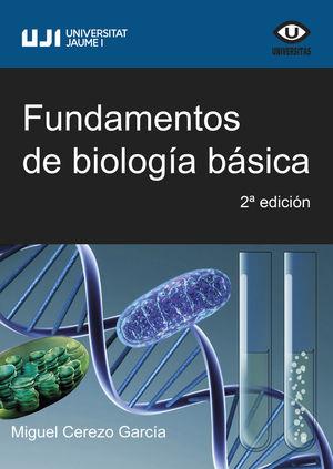 FUNDAMENTOS DE BIOLOGÍA BÁSICA *