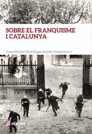 SOBRE EL FRANQUISME I CATALUNYA