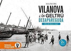 VILANOVA I LA GELTRÚ DESAPAREGUDA 2 *