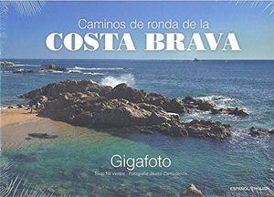 CAMINOS DE RONDA DE LA COSTA BRAVA (CAST) *