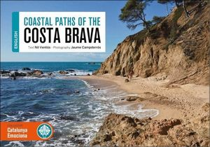 COASTAL PATHS OF THE COSTA BRAVA (INGLES)