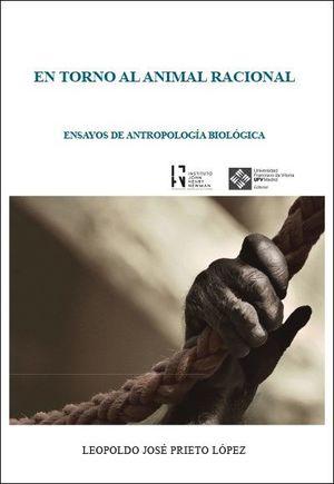 EN TORNO AL ANIMAL RACIONAL *