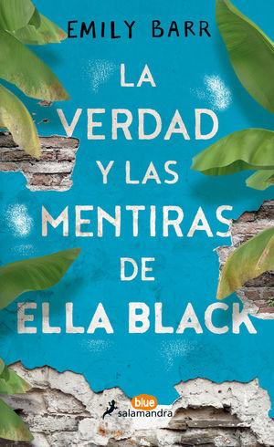 LA VERDAD Y LAS MENTIRAS DE ELLA BLACK *
