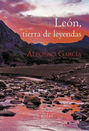 LEÓN, TIERRA DE LEYENDAS *