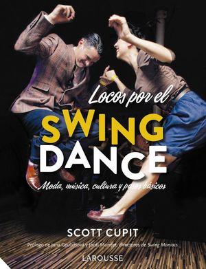 LOCOS POR EL SWING DANCE *