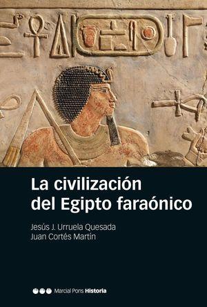 LA CIVILIZACIÓN DEL ANTIGUO EGIPTO *