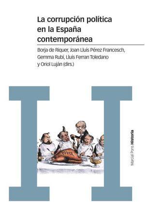 LA CORRUPCIÓN POLÍTICA EN LA ESPAÑA CONTEMPORÁNEA *